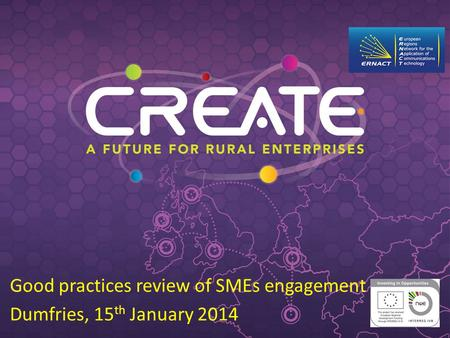 Good practices review of SMEs engagement Dumfries, 15 th January 2014.