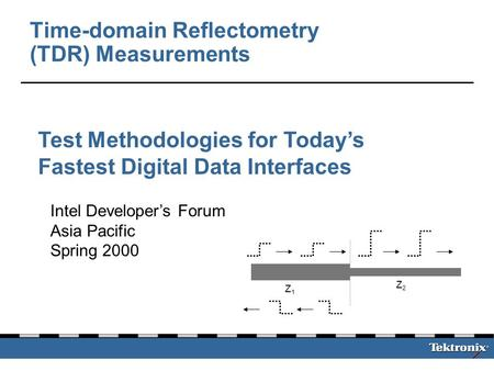 Time-domain Reflectometry (TDR) Measurements