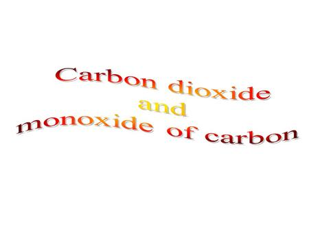 Monoxide of carbon Carbon monoxide is a colorless, odorless, tasteless, toxic gas that has the molecular formula CO. Carbon Monoxide is produced by.