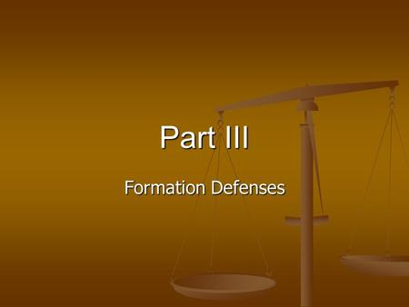 Part III Formation Defenses. Voidable Contract: R2 § 7 A voidable contract is one where one or more parties have the power, by a manifestation of election.
