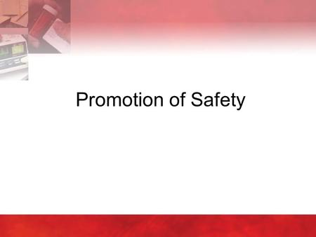 Promotion of Safety.