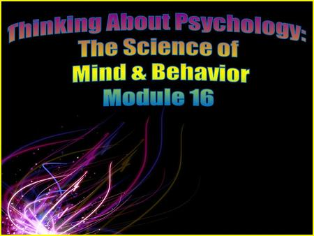 Thinking About Psychology: The Science of