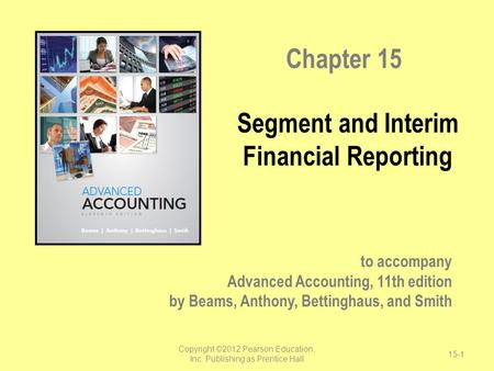 Segment and Interim Financial Reporting