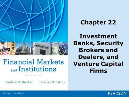 Chapter Preview Everything from buying stock to raising money through a bond issuance typically requires an investment banking firm. The smooth functioning.