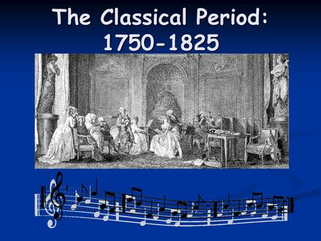 What was life like during the Classical period?