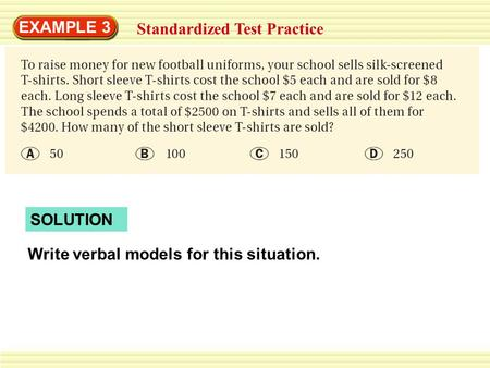 EXAMPLE 3 Standardized Test Practice SOLUTION