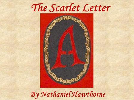 The Scarlet Letter A ppt video online
