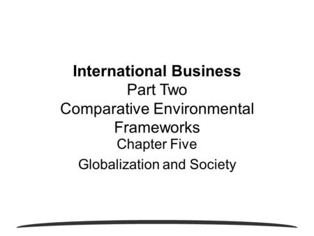 Chapter Five Globalization and Society