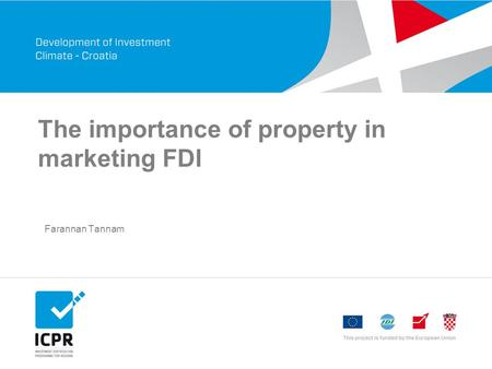 The importance of property in marketing FDI Farannan Tannam.