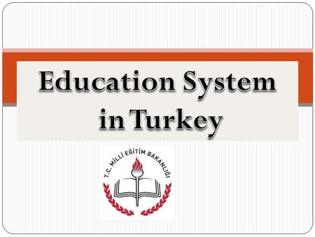 According to the Constitution of the Republic of Turkey, every citizen has the right to education which is free of charge for the compulsory primary education.