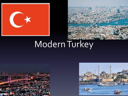 Modern Turkey. Geography Turkey is located in two continents: Asia and Europe. – The Asian part of Turkey is known as Anatolia or Asia Minor. – The smaller.
