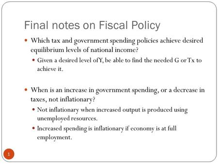 Final notes on Fiscal Policy