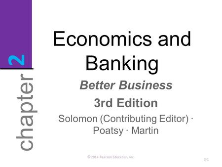 2 chapter Economics and Banking Better Business 3rd Edition