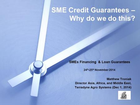 SME Credit Guarantees – Why do we do this?