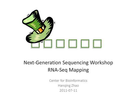 TOPHAT Next-Generation Sequencing Workshop RNA-Seq Mapping