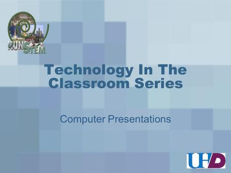 Technology In The Classroom Series Computer Presentations.