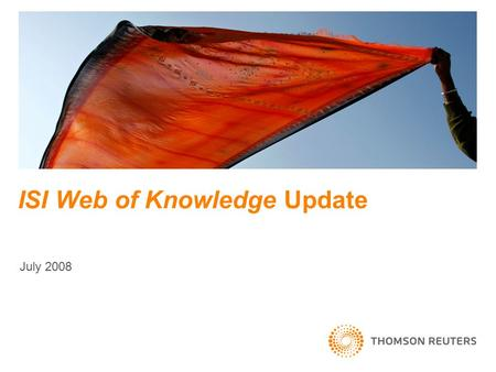 ISI Web of Knowledge Update July 2008. New features ISI Web of Knowledge new features: Address searching on the All Databases screen Sort All Databases.