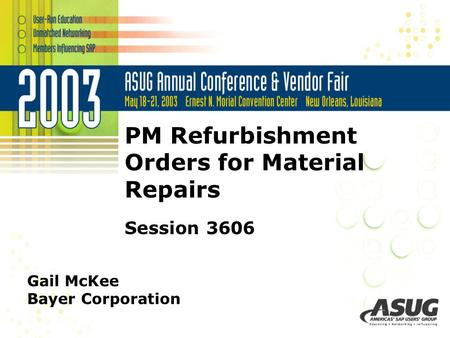 PM Refurbishment Orders for Material Repairs