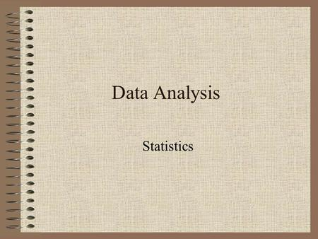 Data Analysis Statistics. Inferential statistics.