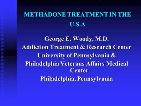 METHADONE TREATMENT IN THE U.S.A