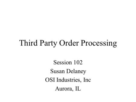 Third Party Order Processing