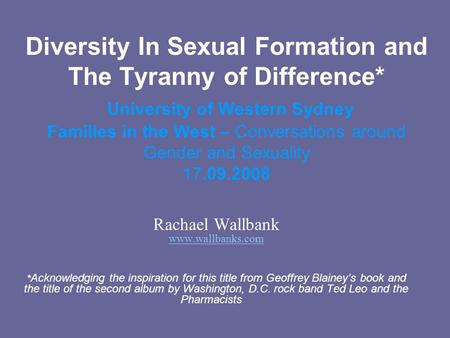 Diversity In Sexual Formation and The Tyranny of Difference