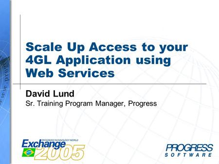 Scale Up Access to your 4GL Application using Web Services