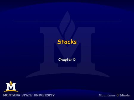 Stacks Chapter 5. Chapter Objectives  To learn about the stack data type and how to use its four methods: push, pop, peek, and empty  To understand.
