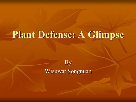 Plant Defense: A Glimpse