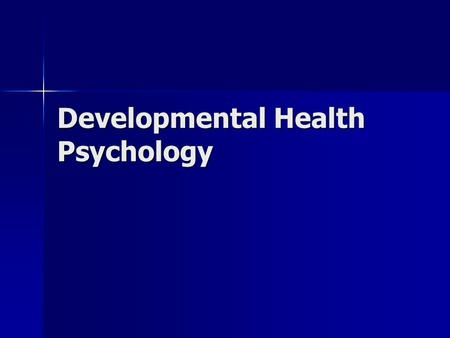 "Developmental Health Psychology. Aging Primary Aging Primary Aging –""normal"" senescence Secondary Aging Secondary Aging –""pathological"" senescence."