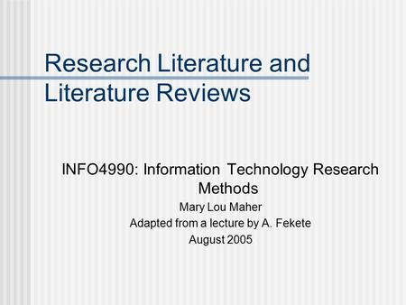 Research Literature and Literature Reviews