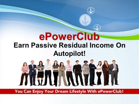 Powerpoint Templates Page 1 Powerpoint TemplatesePowerClub Earn Passive Residual Income On Autopilot!
