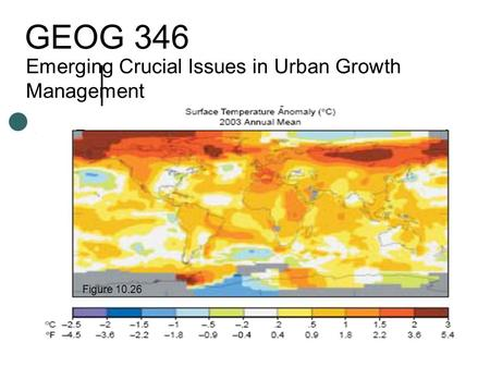 GEOG 346 Emerging Crucial Issues in Urban Growth Management Figure 10.26.