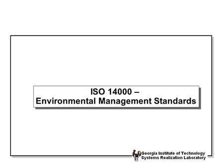 ISO 14000 – Environmental Management Standards. Purpose ISO 14000 is being designed to achieve several purposes: To make it more difficult for countries.