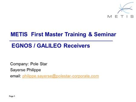 METIS First Master Training & Seminar Company: Pole Star Sayerse Philippe