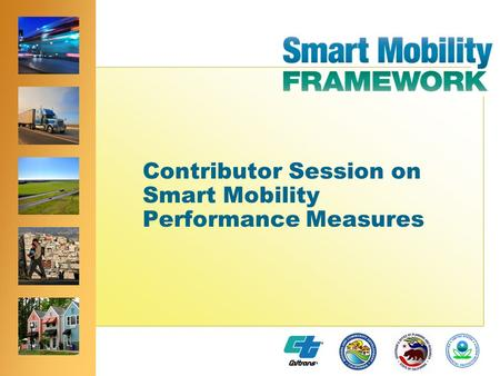 ® ® Contributor Session on Smart Mobility Performance Measures.