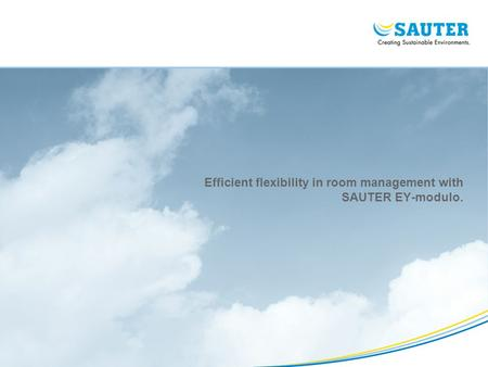 Efficient flexibility in room management with SAUTER EY-modulo.
