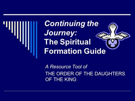 Continuing the Journey: The Spiritual Formation Guide