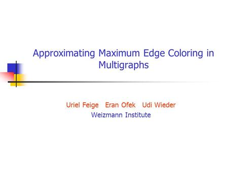 Approximating Maximum Edge Coloring in Multigraphs