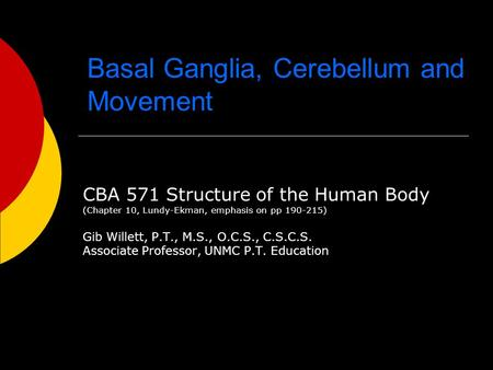 Basal Ganglia, Cerebellum and Movement