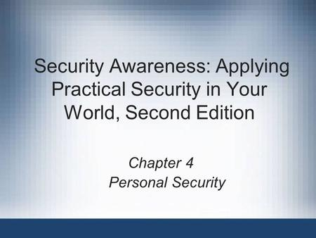 Chapter 4 Personal Security