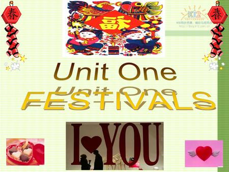 Unit One FESTIVALS.