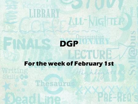 DGP For the week of February 1st. This week's sentence: julia wants to give a card to stephan for valentine's day but she is shy.