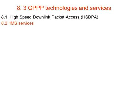 8. 3 GPPP technologies and services