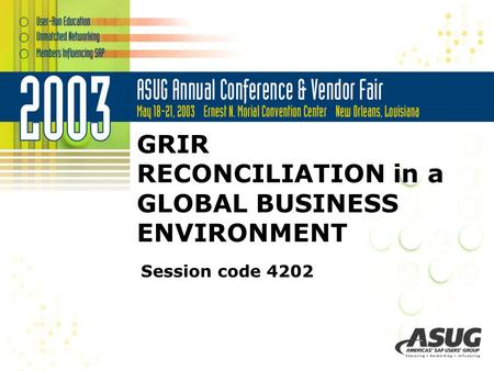 GRIR RECONCILIATION in a GLOBAL BUSINESS ENVIRONMENT