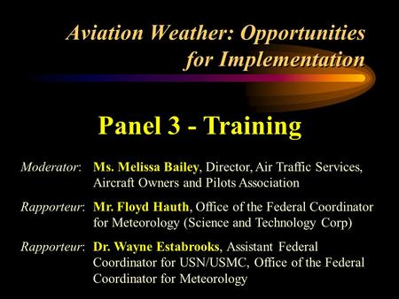 Aviation Weather: Opportunities for Implementation