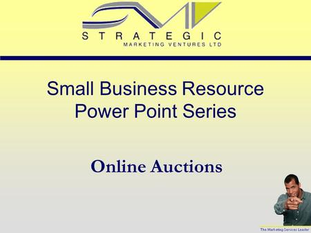 Small Business Resource Power Point Series Online Auctions.