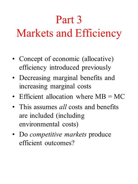 Part 3 Markets and Efficiency