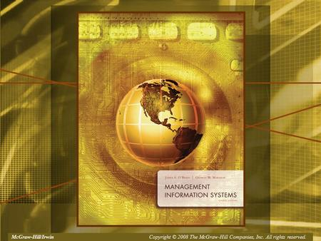 McGraw-Hill/Irwin Copyright © 2008, The McGraw-Hill Companies, Inc. All rights reserved.McGraw-Hill/Irwin Copyright © 2008 The McGraw-Hill Companies, Inc.