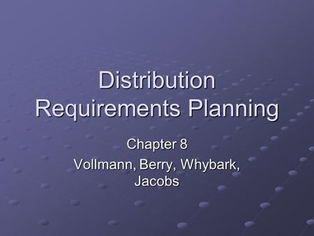 Distribution Requirements Planning